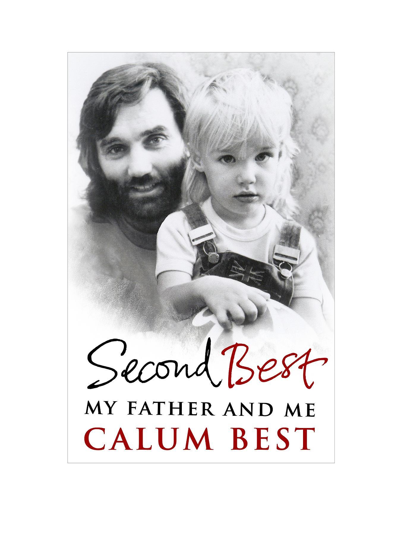 Second Best - Calum Best - Hardback