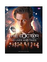Doctor Who: The Doctor - His Lives and Times (Hardback)