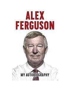 alex-ferguson-my-auto-biography-by-alex-ferguson-hardback