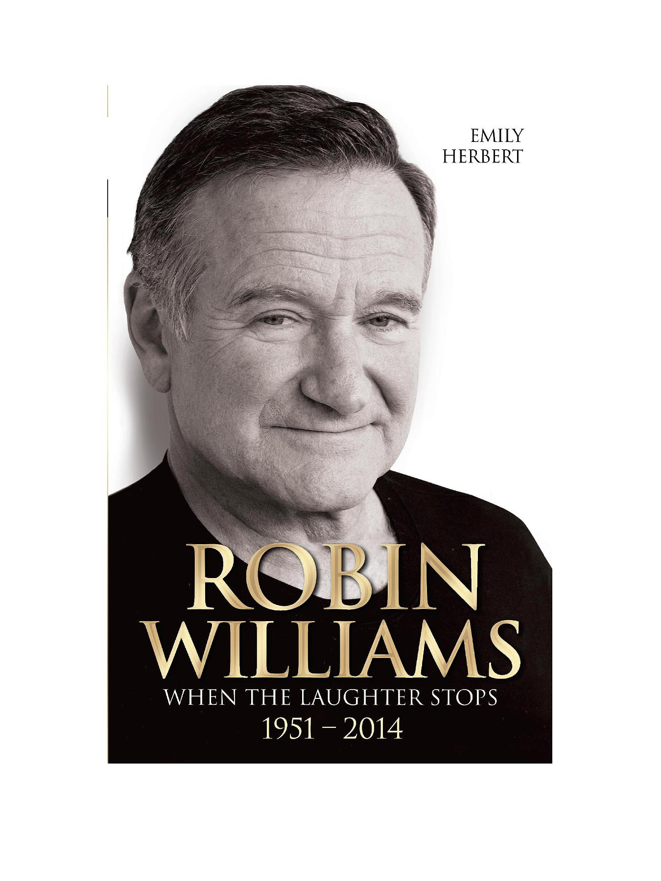 Robin Williams: When the Laughter Stops 1951 - 2014 - Paperback