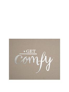 graham-brown-get-comfy-embellished-fabric-canvas-50-x-40cm