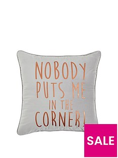 nobody-puts-me-in-the-corner-cushion