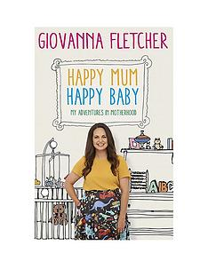 happy-mum-happy-baby-my-adventures-into-motherhood-book