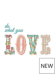 do-what-you-love-wall-quote