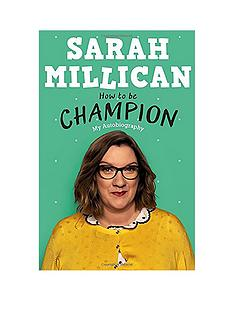 sarah-millican-how-to-be-champion-my-autobiography-book