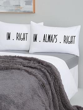 novelty-pillowcase-pairnbsp--always-right