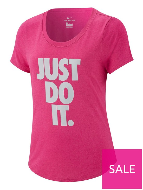 0fc918031aab3 Nike Girls Dry Just Do It Scoop Neck T-Shirt - Fuchsia | very.co.uk