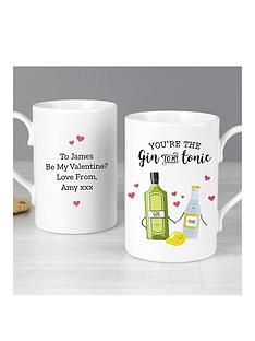 personalised-valentines-you-are-the-gin-to-my-tonic-mug