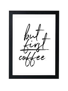 east-end-prints-but-first-coffee-by-rafael-farias-a3