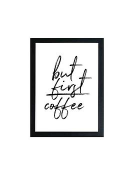 east-end-prints-but-first-coffee-by-rafael-farias-a2-framed-wall-art