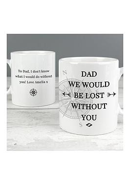 the-personalised-memento-company-personalised-dad-wed-be-lost-without-you-mug